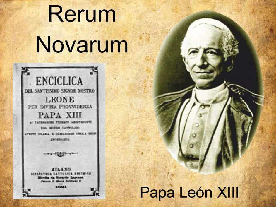afiche con la imagen del papa leon 13. al costado se ve la portada de la enciclica rerum novarum