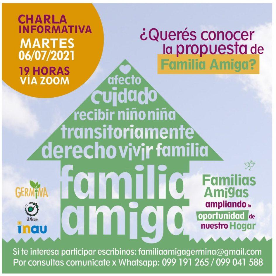 afiche de la charla informativa ¿queres conocer la propuesta de familia amiga? martes 6 de julio 19 horas via zoom